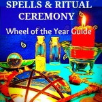 Simple Wiccan Magick Wheel of the Year Guide