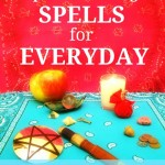 Simple Spells for Everyday